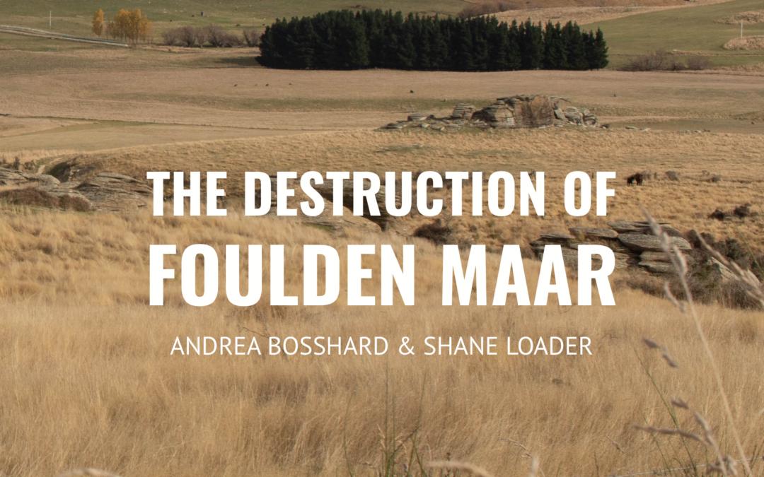 REPORT: The Destruction of Foulden Maar
